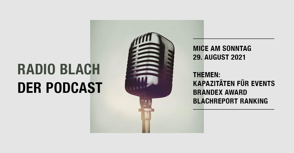 BlachReport Podcast MICE am Sonntag
